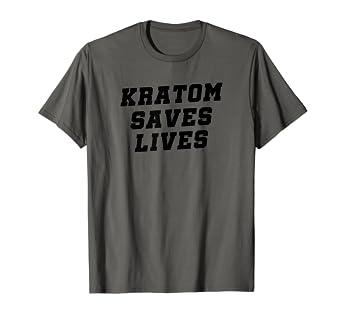 Amazon com: Kratom Saves Lives IAmKratom Shirt: Clothing