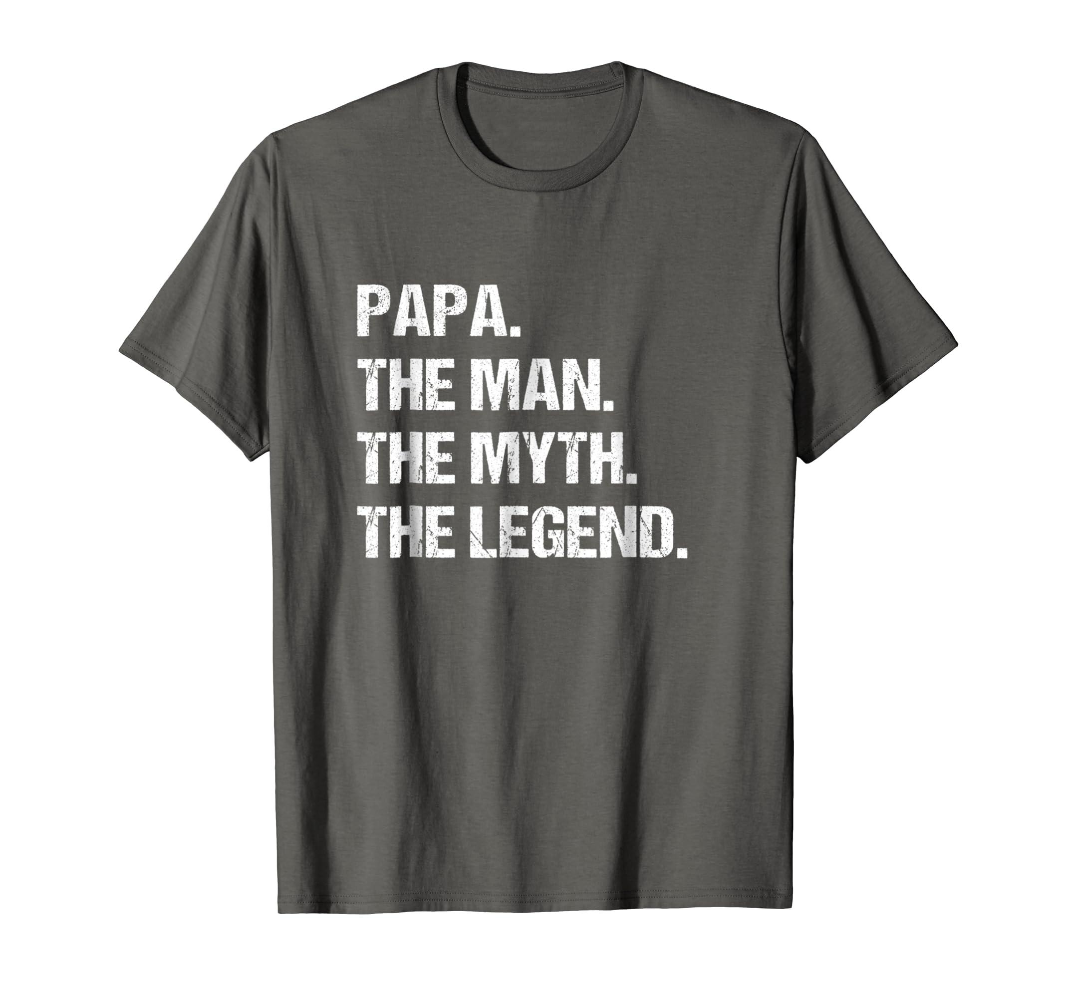 d6315844 PAPA – THE MAN MYTH LEGEND Shirt, Gift Fathers Day Tshirt – Paramatee