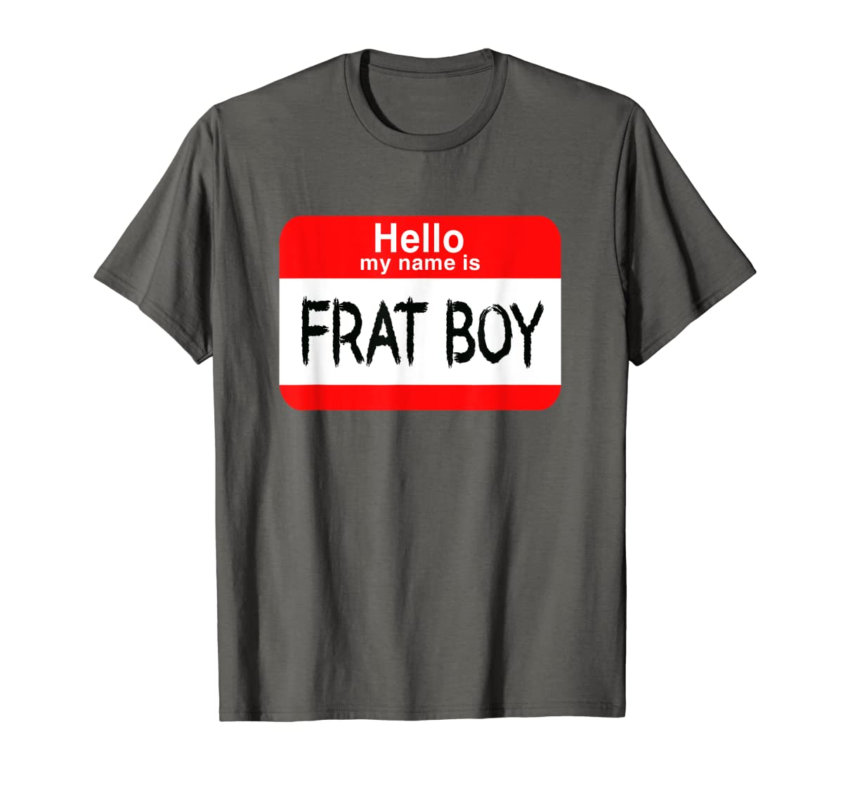 Hello My Name Is Frat Boy Halloween Costume T-Shirt-Men's T-Shirt-Dark Heather