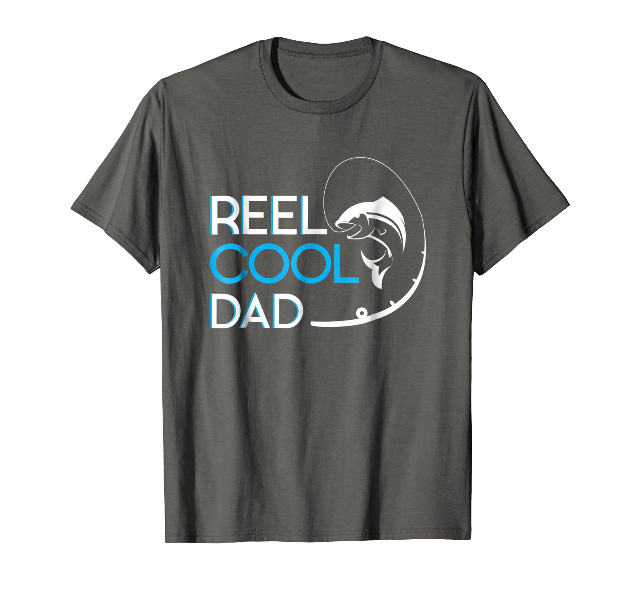 9f321a55 Amazon.com: Reel Cool Dad T-Shirt: Clothing