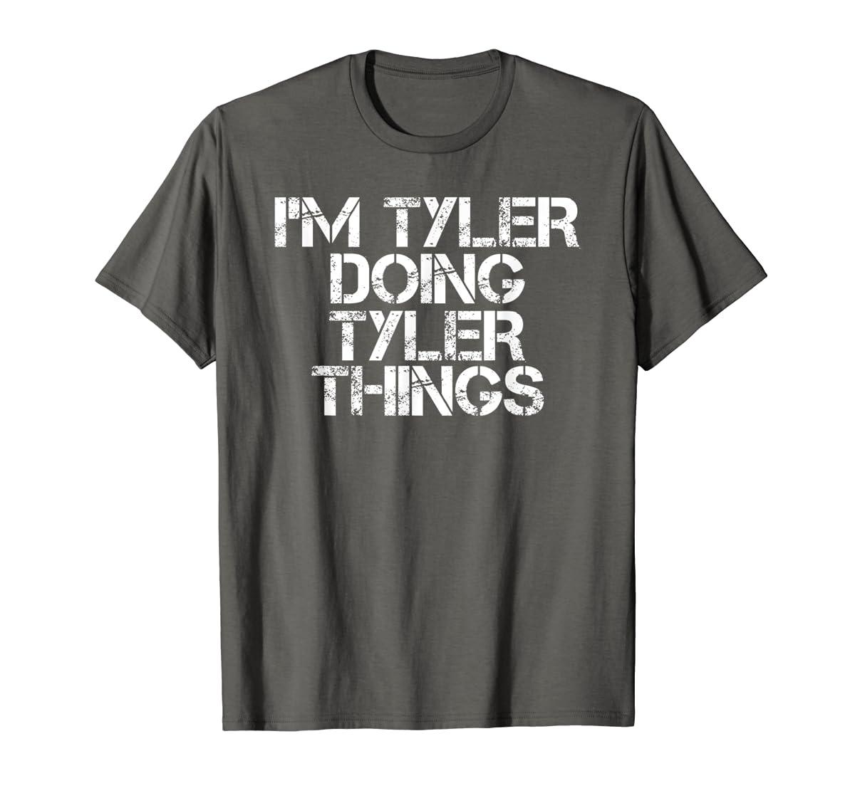 I'M TYLER DOING TYLER THINGS Shirt Funny Christmas Gift Idea-Men's T-Shirt-Dark Heather