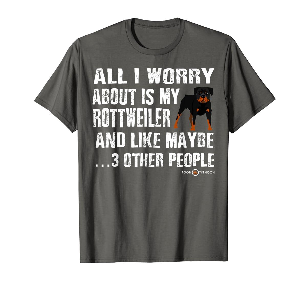 Rottweiler Shirt | All I worry about is my Rottweiler-Men's T-Shirt-Dark Heather