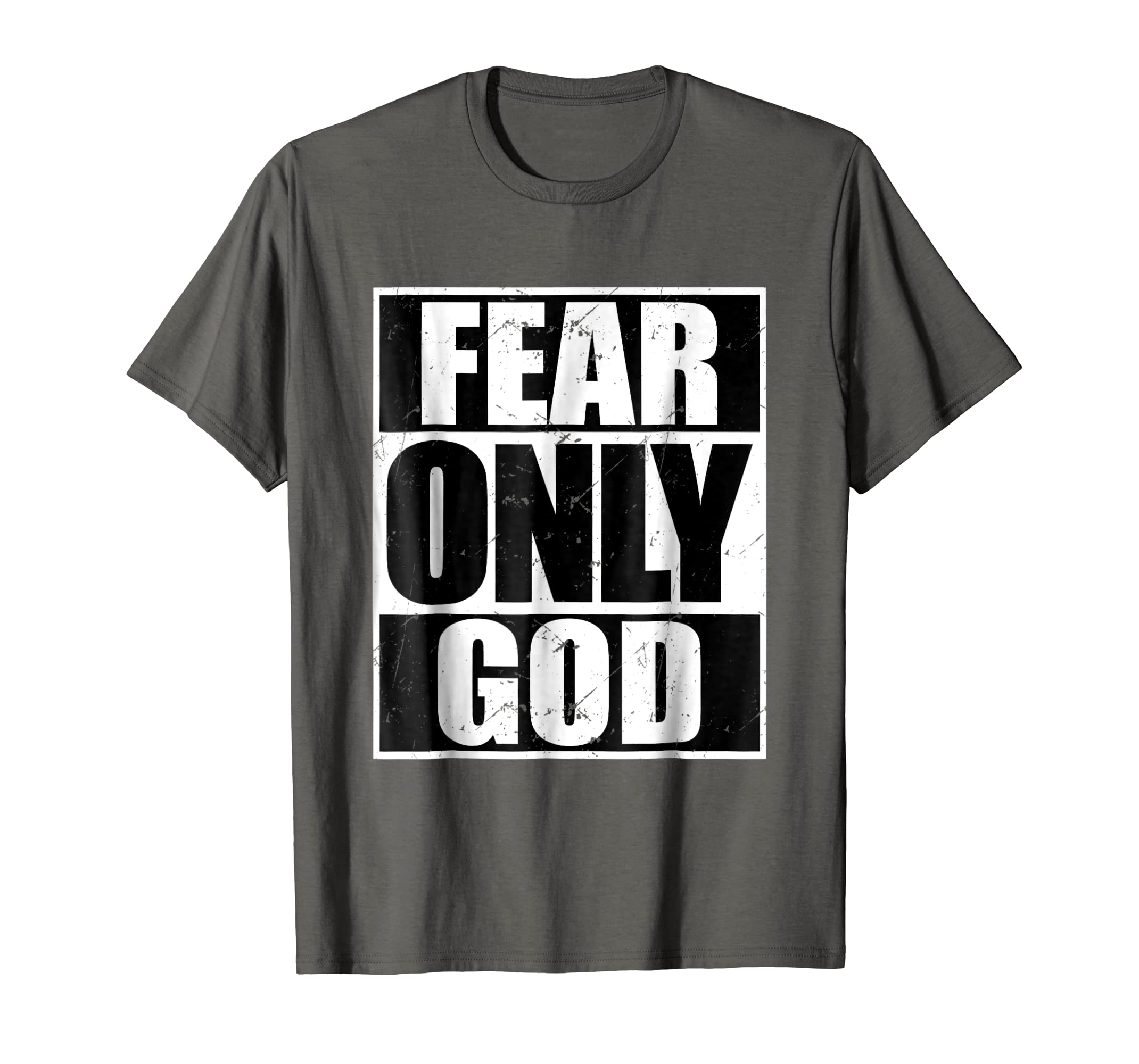 186f4624b1f2 Amazon.com: Fear Only God Cool Christian T-Shirt Funny Gift: Clothing