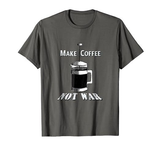f57724c9f3 Amazon.com: Make Coffee Not War humorous vintage french press funny ...