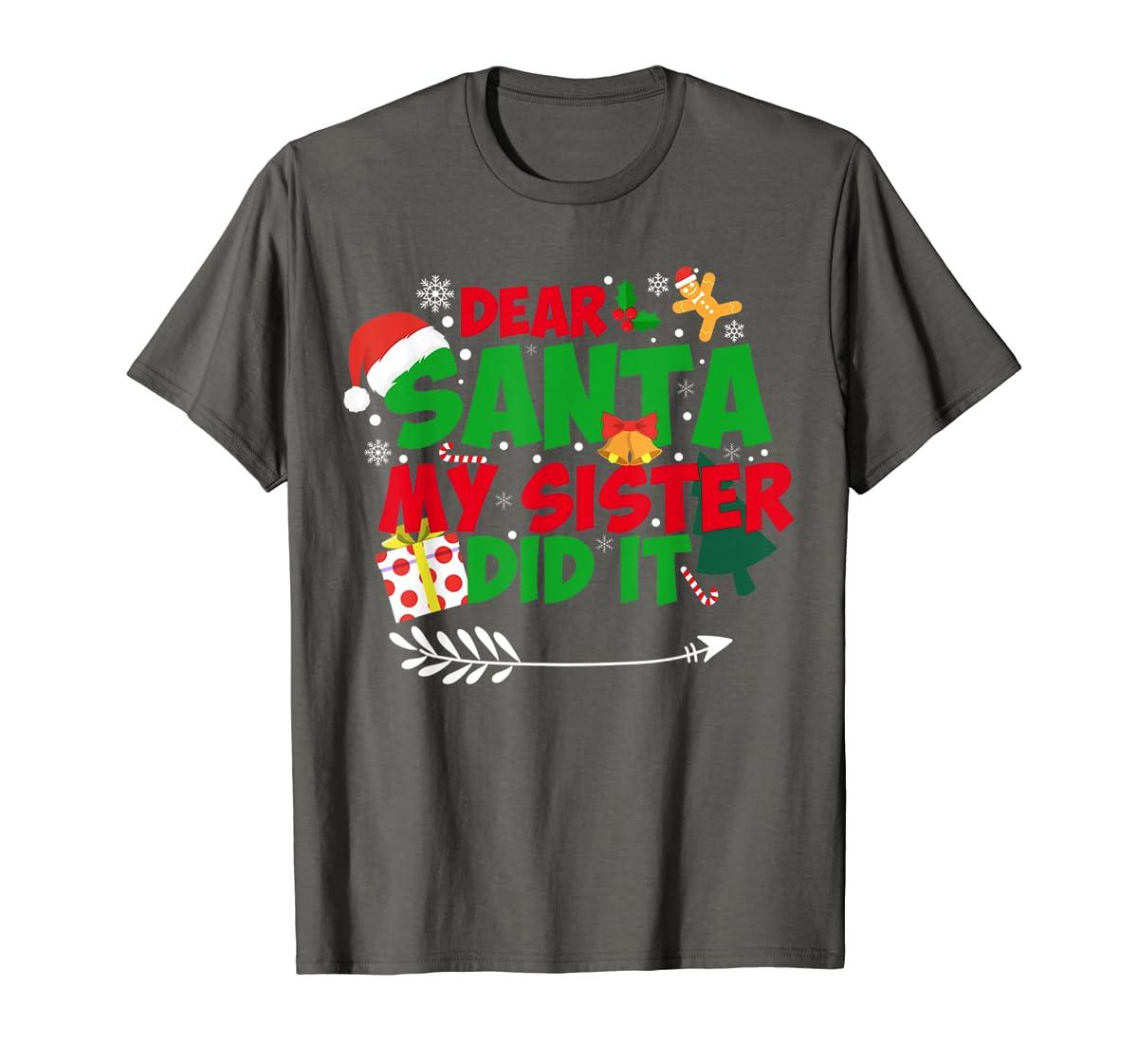 Family Christmas Gifts Dear santa my sister did it T-Shirt-Men's T-Shirt-Dark Heather