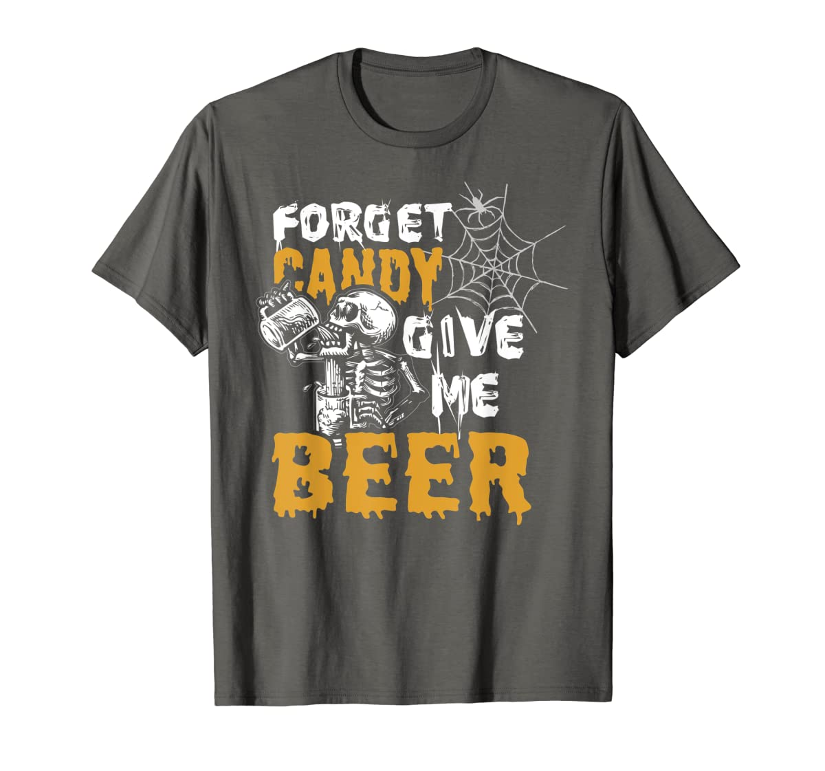 Forget Candy Give me Beer shirt Halloween Shirt gifts T-Shirt-Men's T-Shirt-Dark Heather