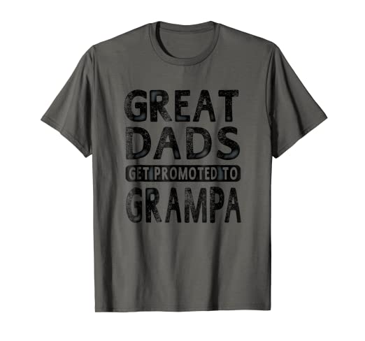 3691d941 Image Unavailable. Image not available for. Color: Mens Great Dads Get  Promoted To Grampa Shirt Grandpa Men T-shirt