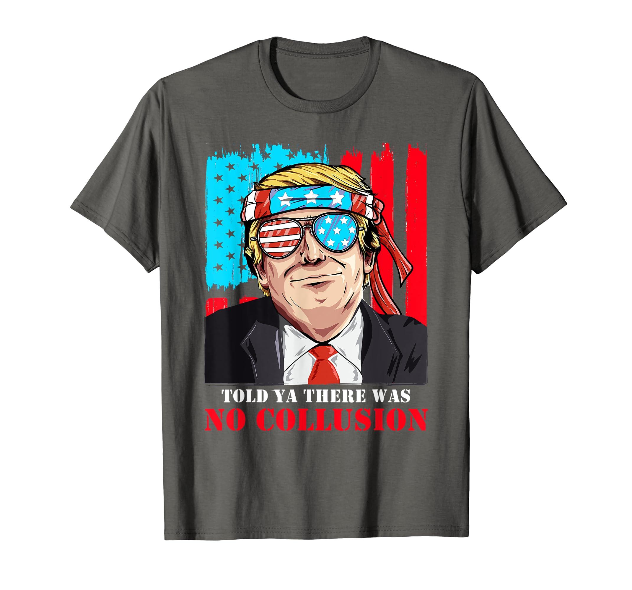 No Collusion Trump 2020 TShirt  No Collusion Pro Trump Tee-Yolotee