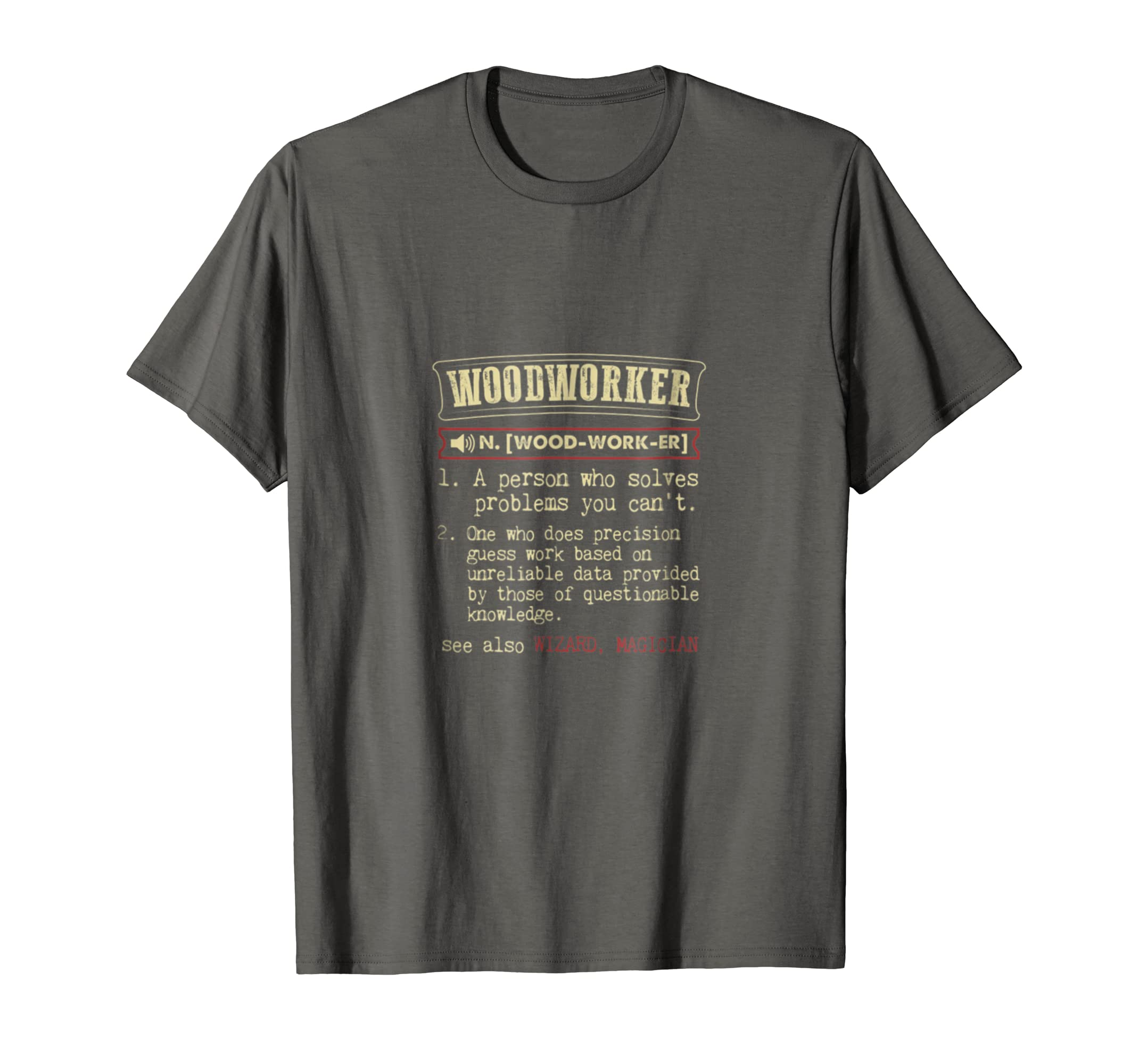 4973741ac3de Amazon.com  Woodworker - Funny Woodworking T-shirt  Clothing