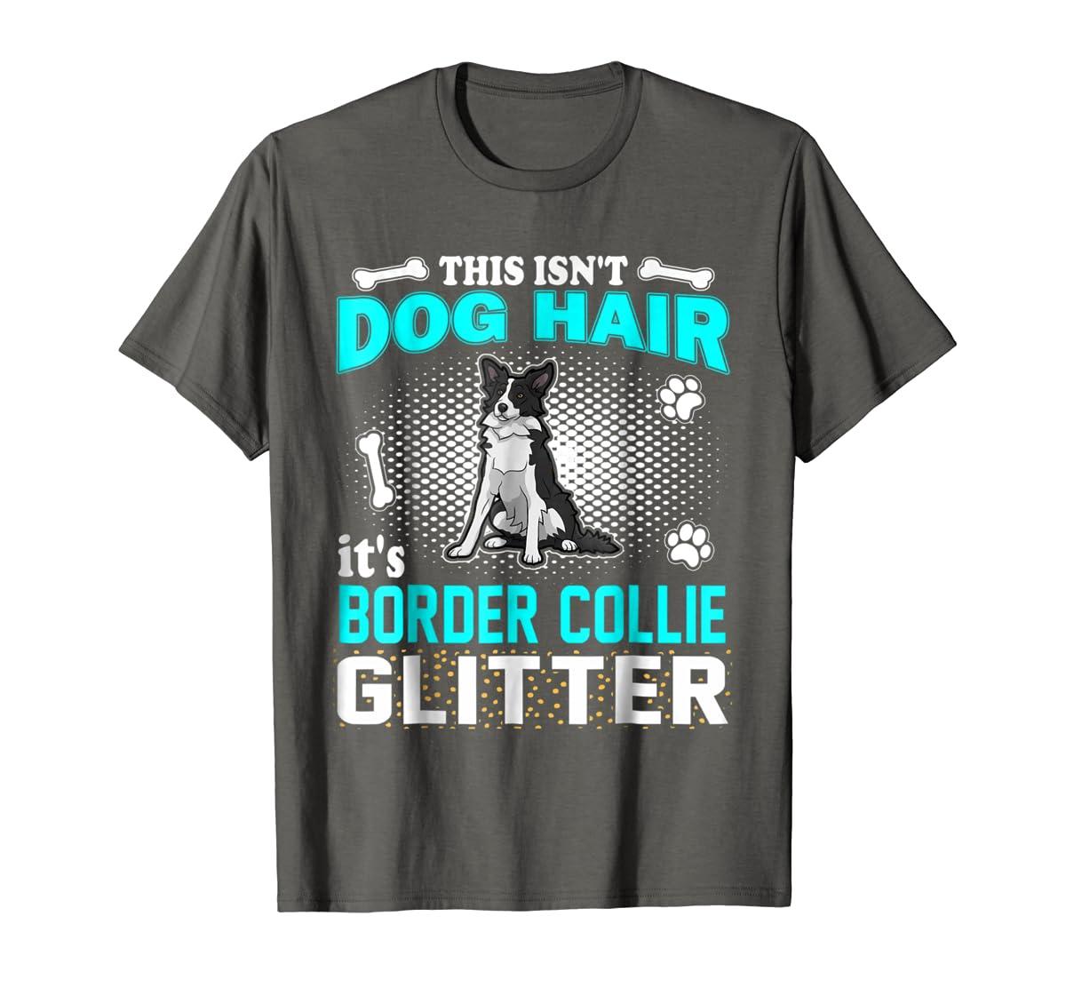 This Isn't Dog Hair It's Border Collie Glitter T-Shirt-Men's T-Shirt-Dark Heather
