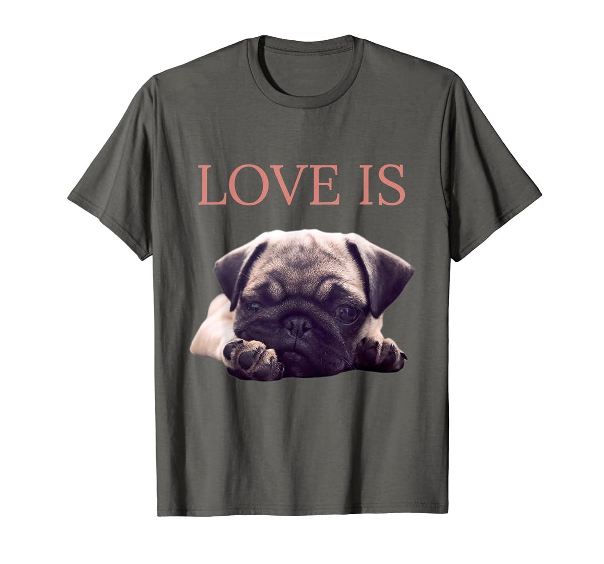 Mothers Day Pug Shirt Women Men Pug Mom Life Tee Love Is Dog-Men's T-Shirt-Dark Heather