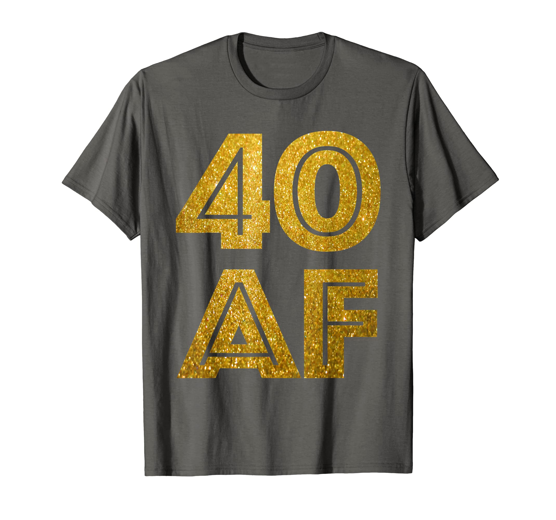 1e128992df15 Amazon.com  40th Birthday Shirt - 40 AF T-Shirt Fabulous at 40 Shirt   Clothing