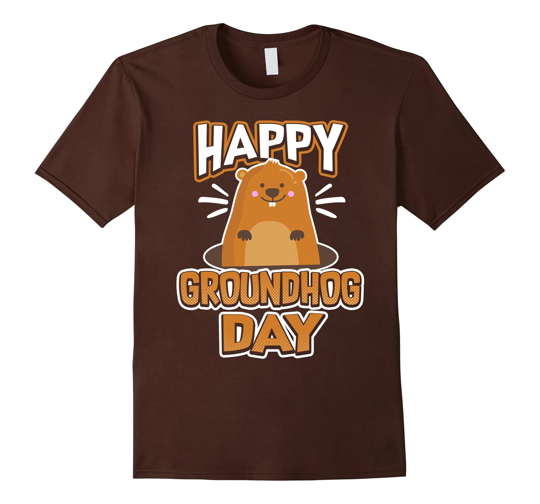 Happy Groundhog Day T-shirt for Men, Women, and Kids 2018-ah my shirt one gift