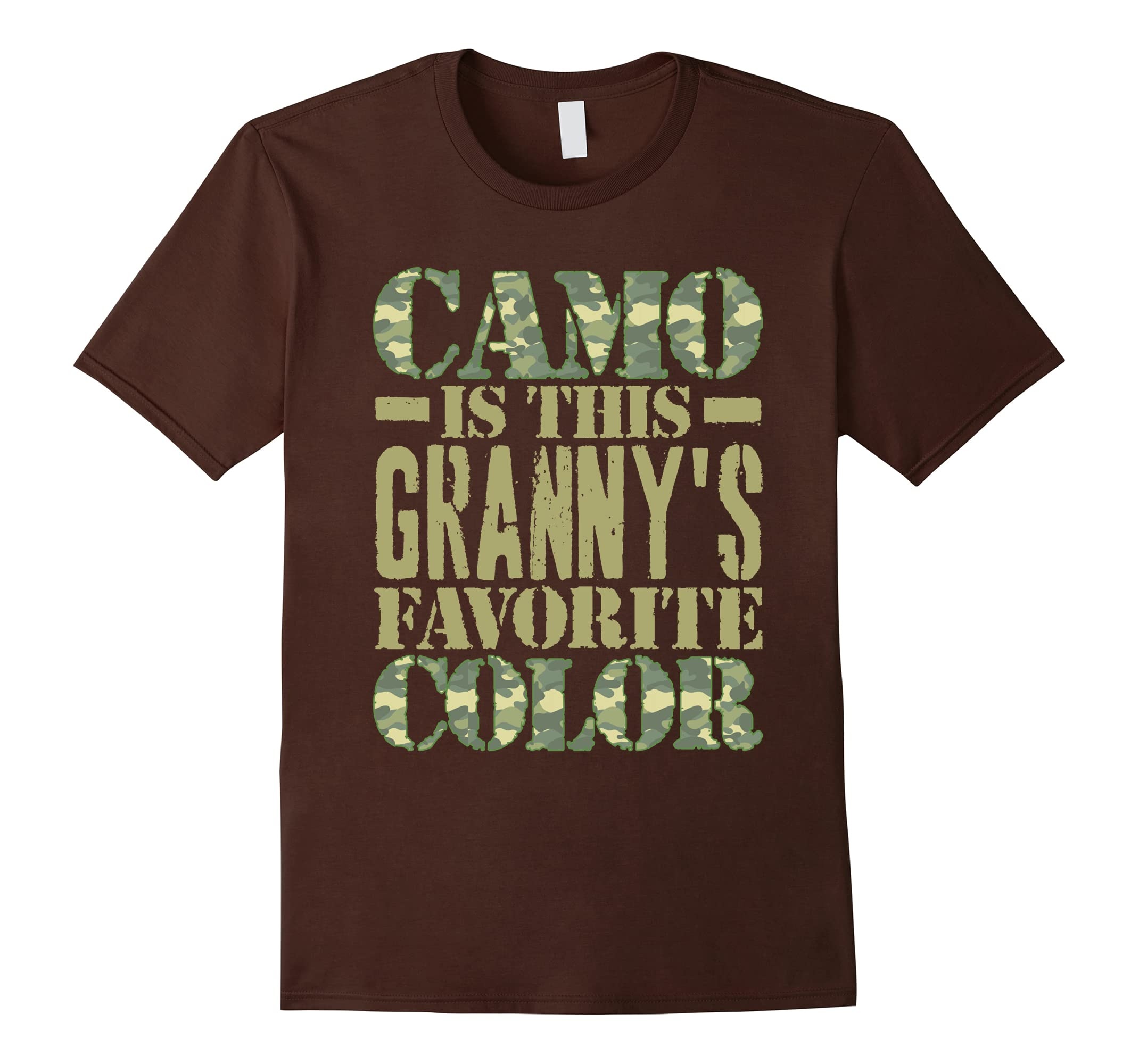 Amazon.com: Camo Is This Granny\'s Favorite Color T-Shirt Green: Clothing