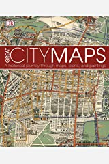 Great City Maps: A historical journey through maps, plans, and paintings (English Edition) Format Kindle