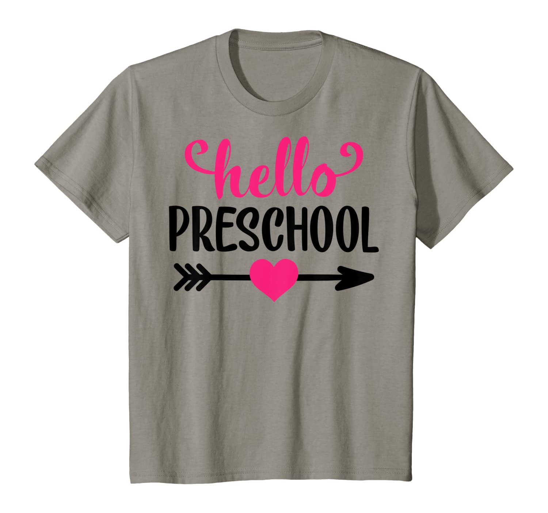Hello Preschool, Girl First Day Of Preschool Shirts