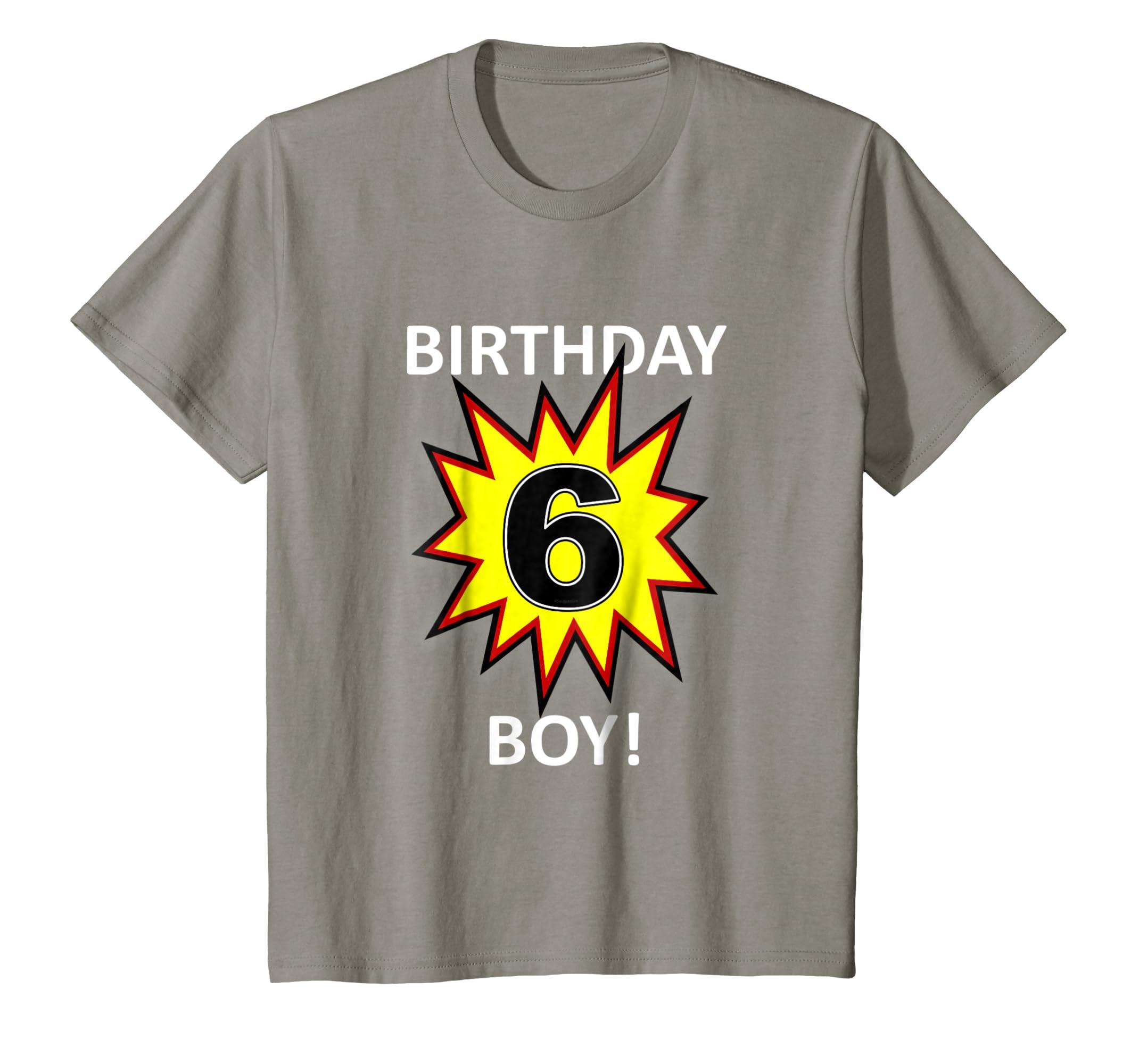 Amazon Kids Birthday Boy 6 T Shirt