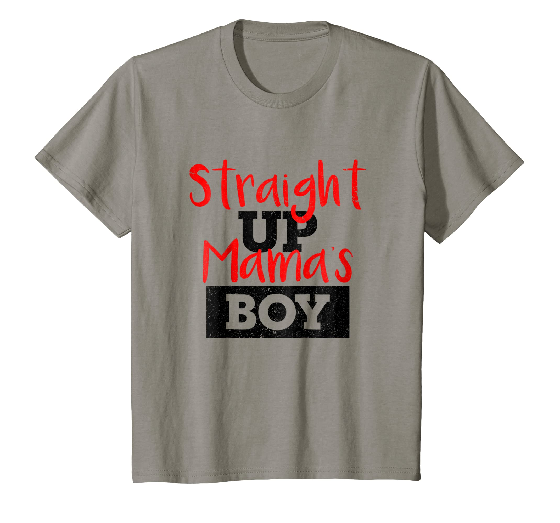 d4cbb74ae Amazon.com: Straight Up Mama's Boy T-Shirt, Funny Kid Clothing: Clothing