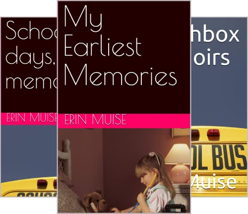 Erin Remembers....a collection of personal memoirs (20 Book Series)