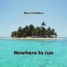 Nowhere to Run [Explicit]