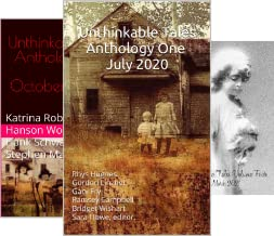 Unthinkable Tales Anthology (3 Book Series)