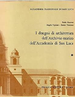 I Disegni di architettura dell'Archivio storico dell'Accademia di San Luca