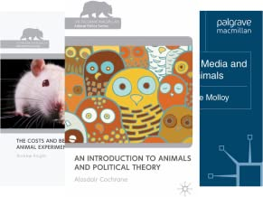 The Palgrave Macmillan Animal Ethics Series (37 Book Series)