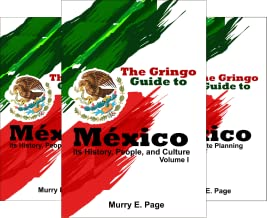 The Gringo Guide to México (3 Book Series)