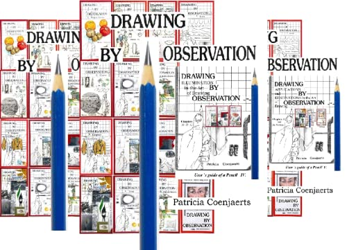 Drawing By Observation with Patricia Coenjaerts (5 Book Series)