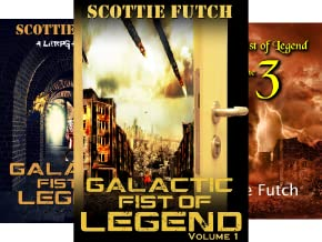 Galactic Fist of Legend (4 Book Series)