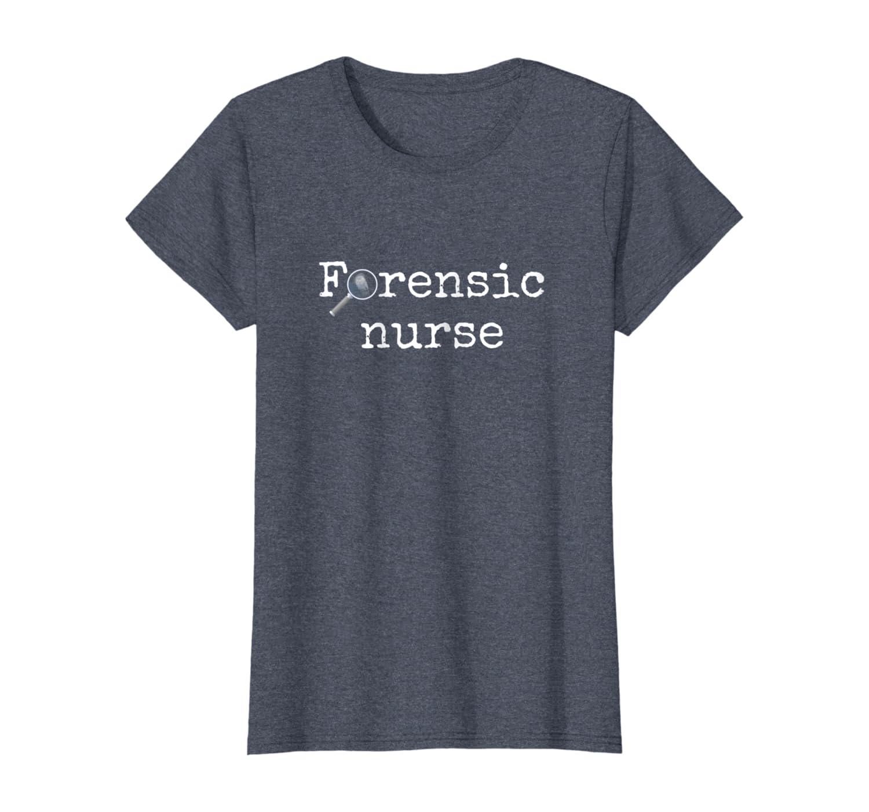 Amazon Com Forensic Nurse Practitioner Coroner T Shirt Clothing