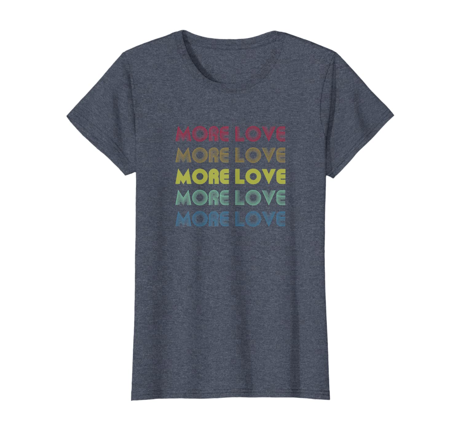 more love t shirt