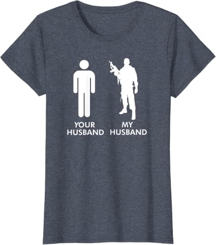 My Husband Serves Proud Wife of a Soldier Tee Support the Troops Military Army Wife T-Shirt