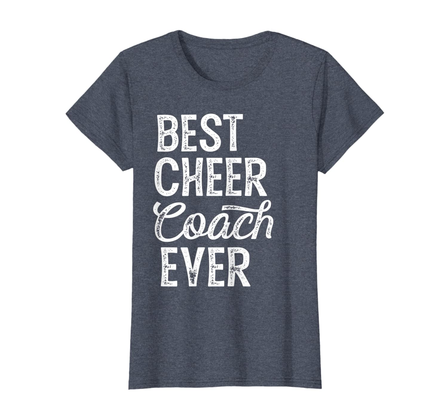 Cheerleading Coach Gifts Best Cheer Coach Ever – Coaching T-Shirt