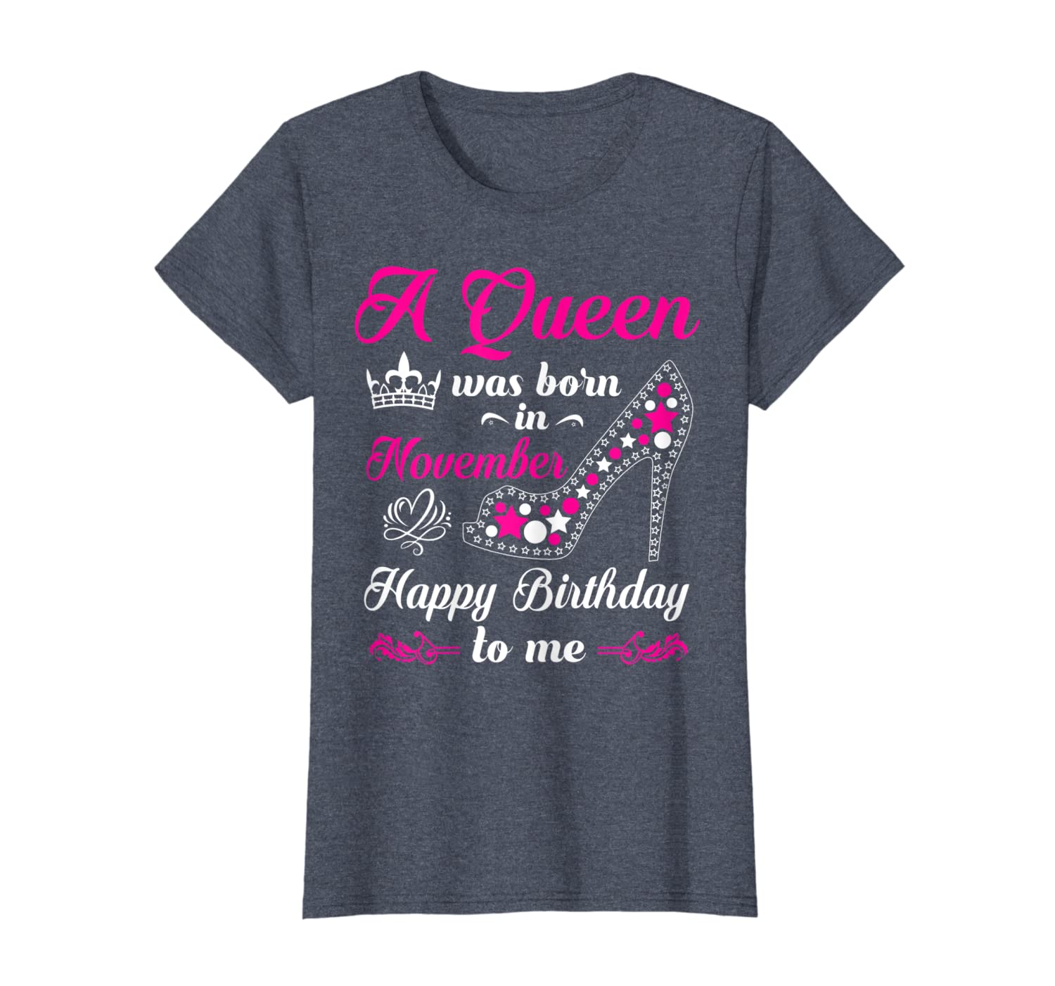 A Queen Was Born In November Birthday Gift For Women Girl T-Shirt-ANZ