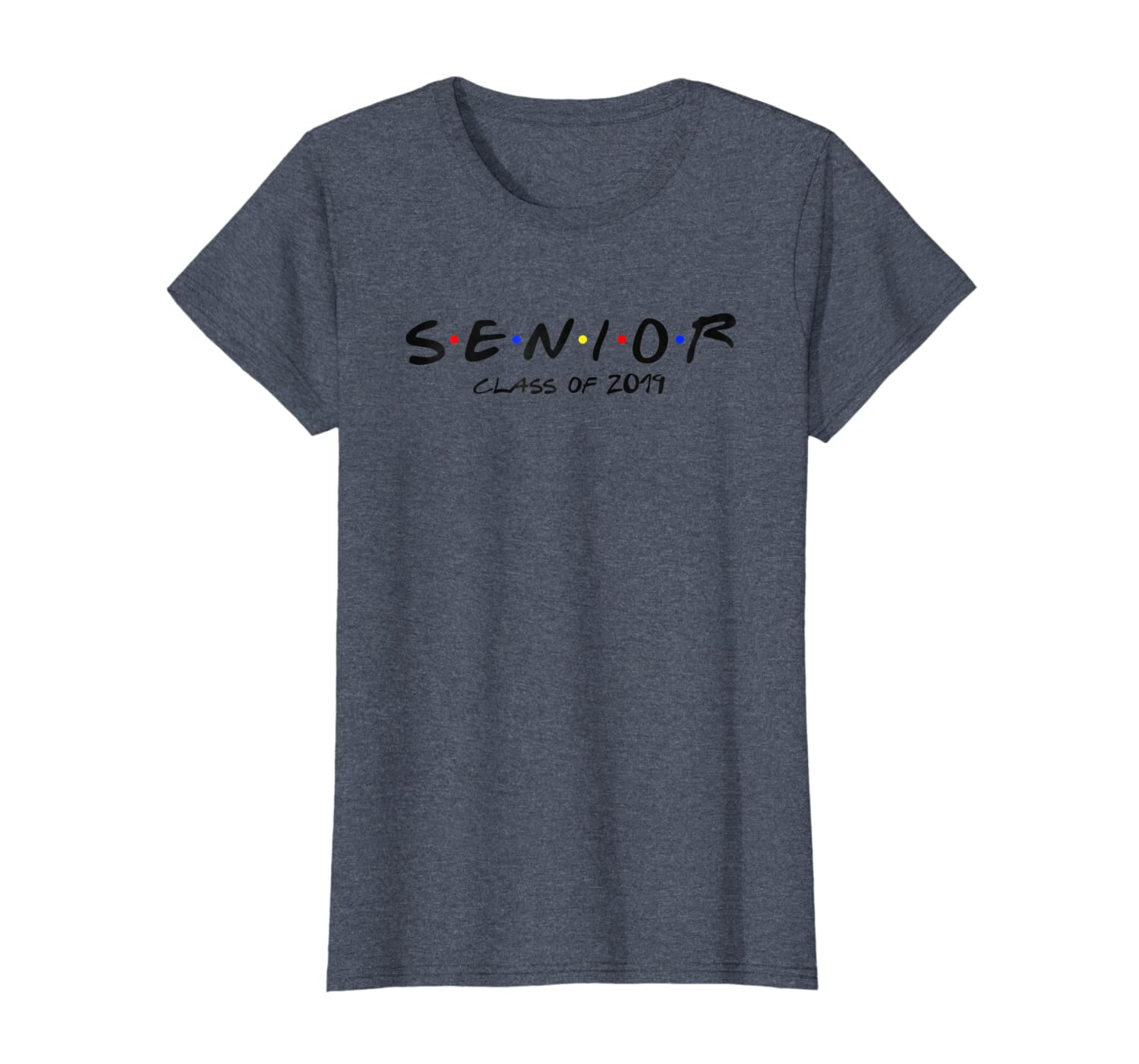 e13e78fba Amazon.com: Senior Class of 2019 Shirt - 2019 Senior Shirt - Seniors:  Clothing
