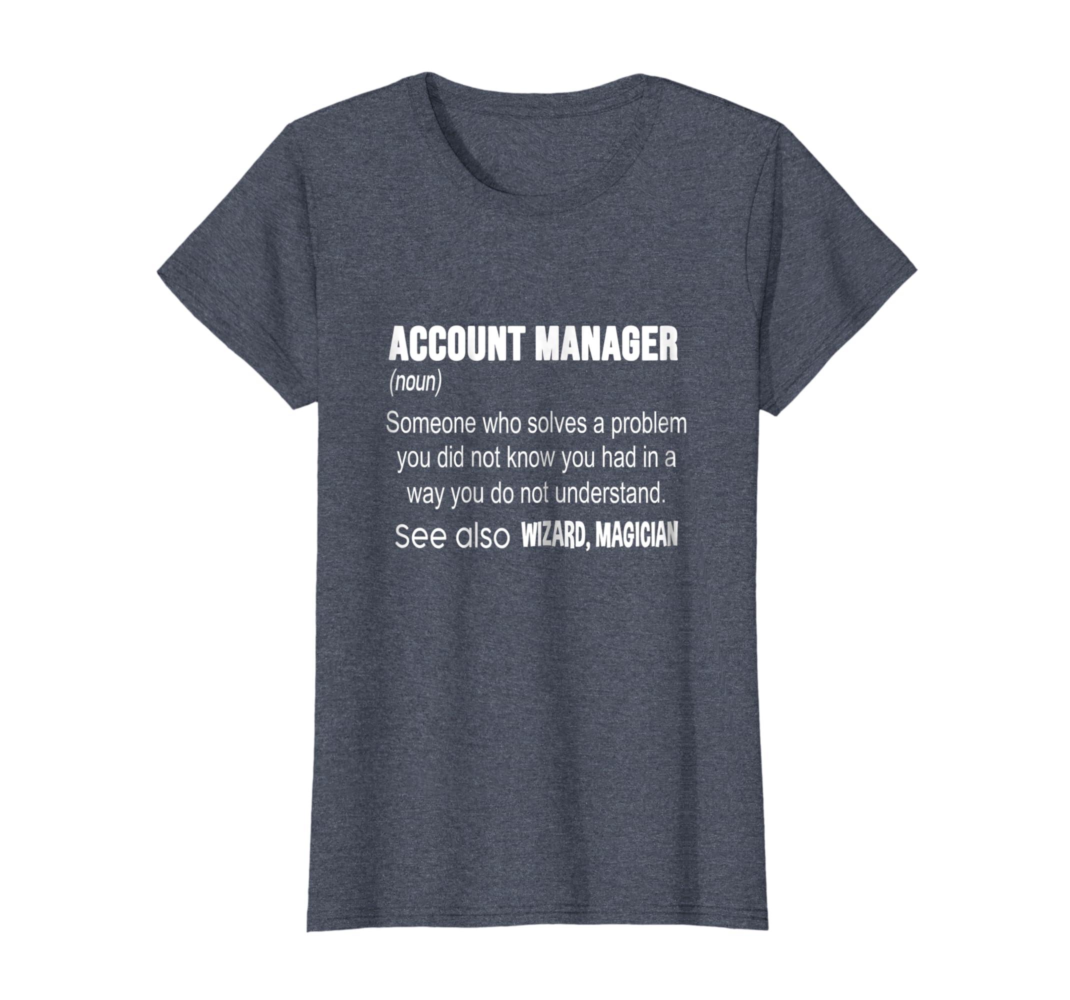 ea56ba241 Amazon.com: Account Manager T-Shirt: Clothing
