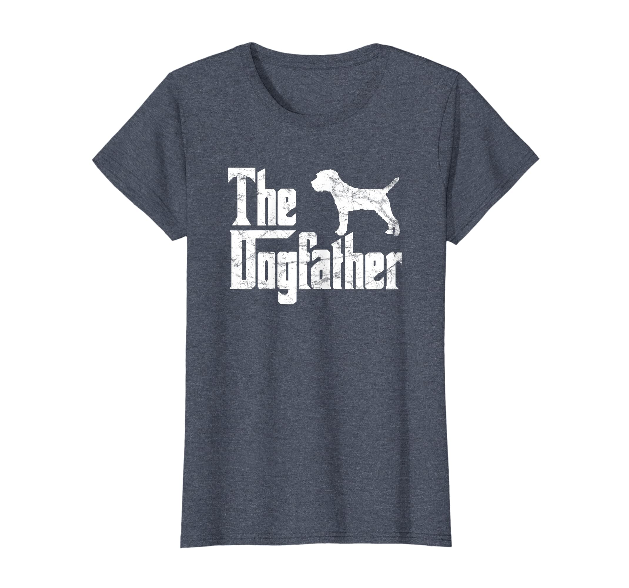 Amazon Com Border Terrier T Shirt The Dogfather Funny Dog Owner