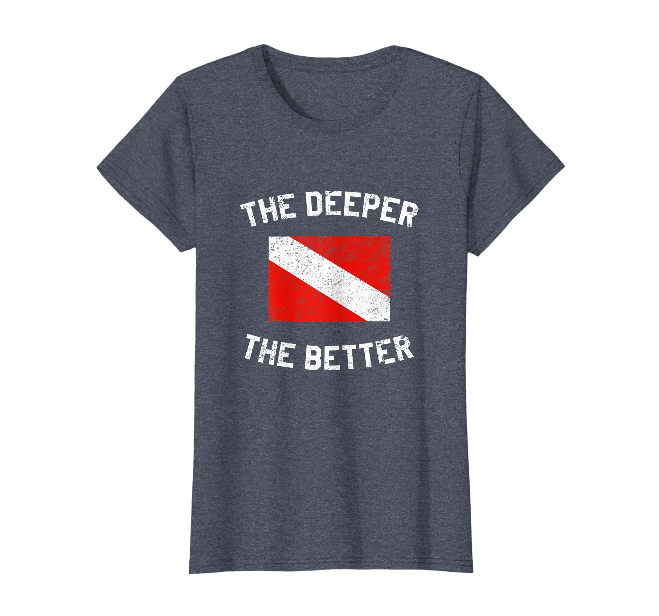 61b8d96817 Amazon.com: The Deeper The Better Funny Scuba Diving T-Shirt: Clothing