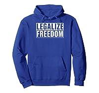 Legalize Freedom Shirts Hoodie Royal Blue