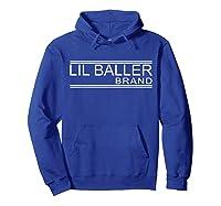 Lil Baller Brand T-shirt Basketball Shirt For Ballers Hoodie Royal Blue