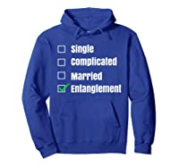 Single Complicated Married Entanglet Shirts Hoodie Royal Blue