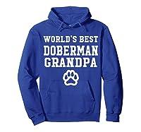 World\\\'s Best Doberman Grandpa Dog Lover Pawprint T-shirt Hoodie Royal Blue