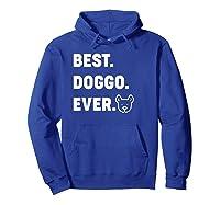 Best Doggo Ever T-shirt Hoodie Royal Blue