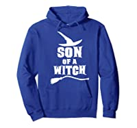Son Of A Witch Funny Witch Inspired Gifts Premium T-shirt Hoodie Royal Blue
