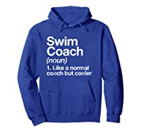 Swim Coach Funny Definition Trainer Gift Shirts Hoodie Royal Blue