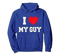 I Love My Guy T-shirt Hoodie Royal Blue