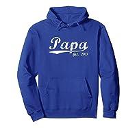 New Papa Papa Est 2017 Papa To Be Shirts Hoodie Royal Blue