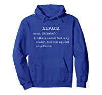 Funny Alpaca Gifts Dictionary Definition Humor Animal Lovers T-shirt Hoodie Royal Blue