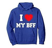 Love My Bff Shirts Hoodie Royal Blue